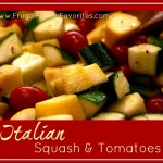 Italian Squash and Tomatoes