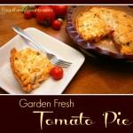 Garden Fresh Tomato Pie