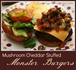 mushroom cheddar stuffed monster burgers